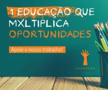 1 Educação que multiplica oportunidades!