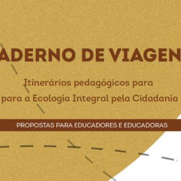 Caderno de Viagens | Recurso Pedagógico no âmbito do projeto Ca(u)sa Comum