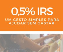 0,5% IRS – Um gesto simples para ajudar sem gastar