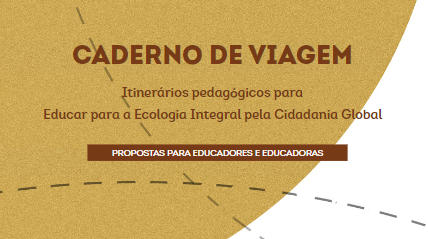 Caderno de Viagem | Recurso Pedagógico no âmbito do projeto Ca(u)sa Comum