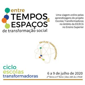 Ciclo Escolas Transformadoras: Entre Tempos & Espaços de Transformação Social
