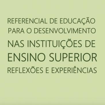 """""""Referencial de ED nas Instituições de Ensino Superior: reflexões e experiências"""" – um documento para inspirar práticas"""