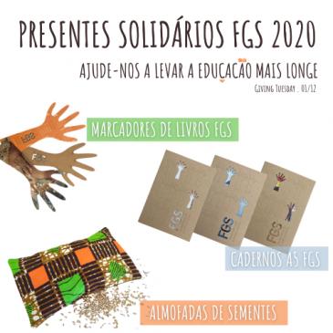 Presentes solidários FGS – Ajude-nos a levar a EDUCAÇÃO mais longe 🤍