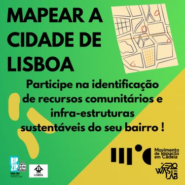 Projeto MIC – vamos mapear recursos comunitários e infraestruturas sustentáveis em Lisboa